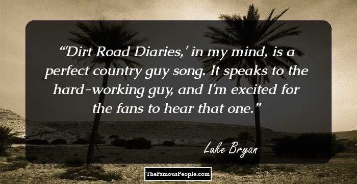 86 Luke Bryan Quotes You Will Definitely Enjoy