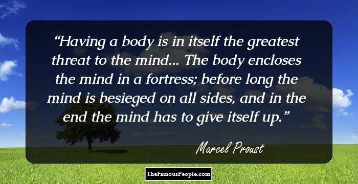 97 Wonderful Marcel Proust Quotes That You Must Share