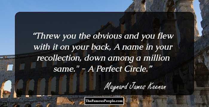James Maynard Keenan Quotes: 12 Mind-Blowing Quotes By Maynard James Keenan That Will