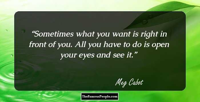 76 Great Meg Cabot Quotes That Will Keep You Inspired