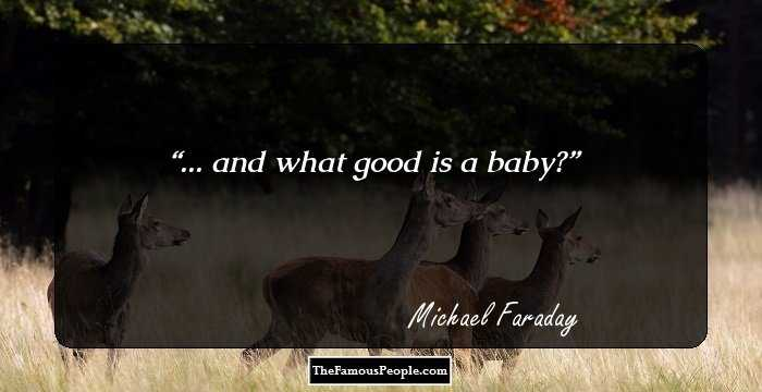 69 Motivational Michael Faraday Quotes To Remember