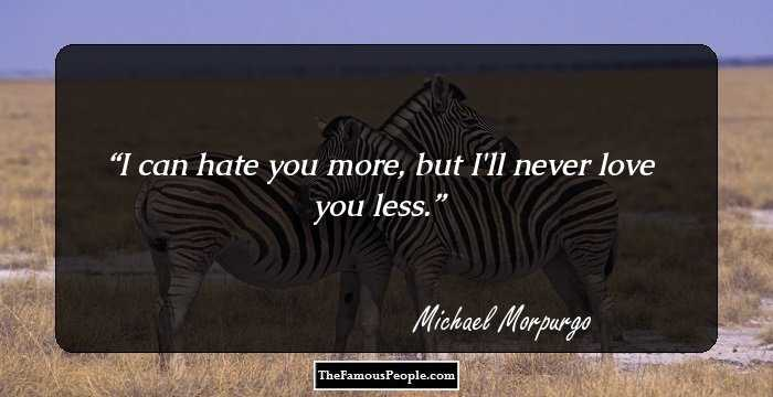 37 Inspiring Quotes Sayings By Michael Morpurgo