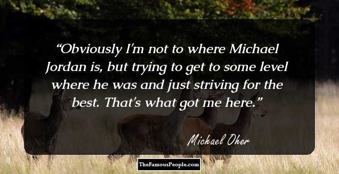 29 Insightful Quotes By Michael Oher That Prove Fortune