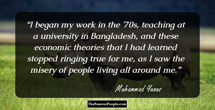78 Top Muhammad Yunus Quotes That Inspire You To Think