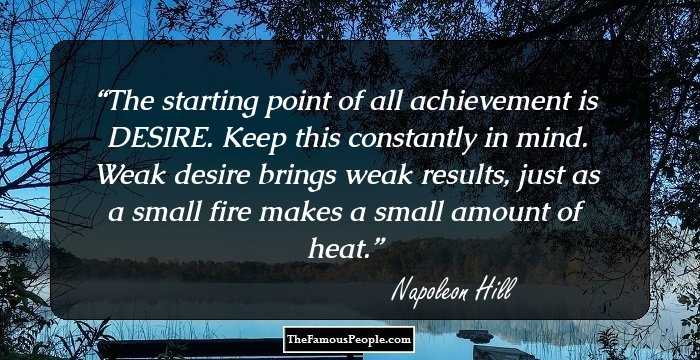 76 Inspirational Napoleon Hill Quotes For Personal Success