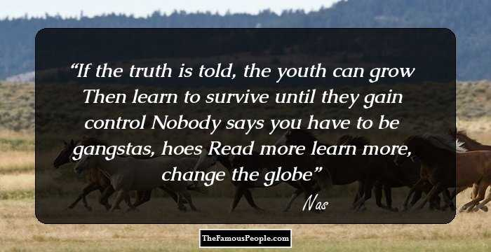 162 Inspiring Nas Quotes On Vision, Struggles, Success