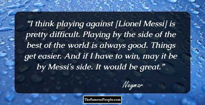 25 Neymar Quotes For Keeping The Spirit Up