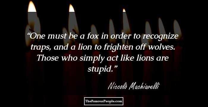 machiavlellis rule likea lion and a
