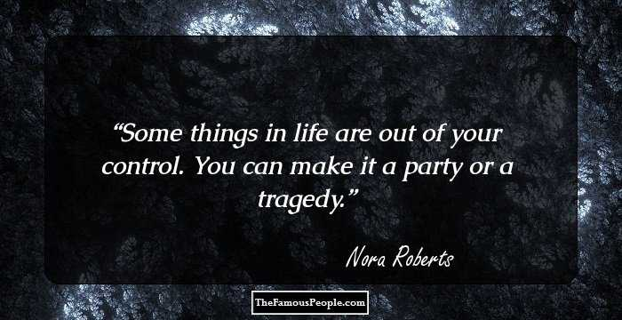 76 Top Nora Roberts Quotes You Will Fall In Love With