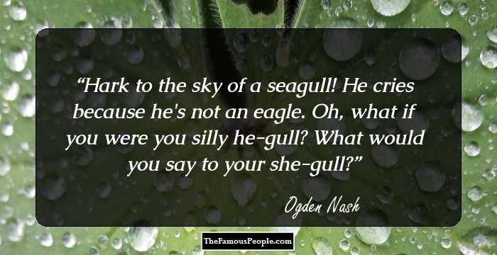 61 Most Famous Ogden Nash Quotes