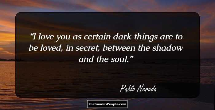 the life and literary works of the chilean poet and politician pablo neruda Chilean poet and diplomat whose literary tone of despair, evident in his early works pablo neruda: the life of chile's greatest poet.