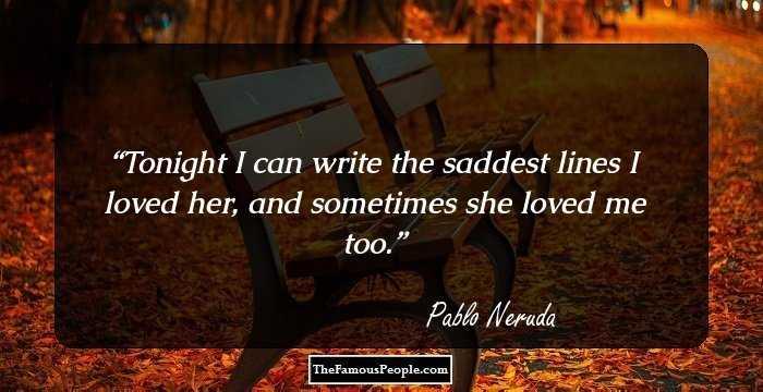Tonight I Can Write by Pablo Neruda