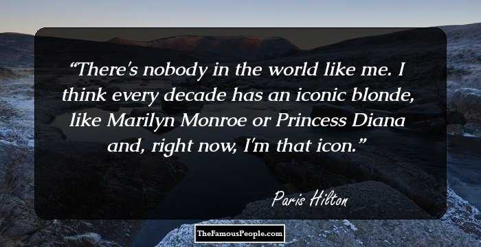 73 Paris Hilton Quotes That You Can\'t Overlook