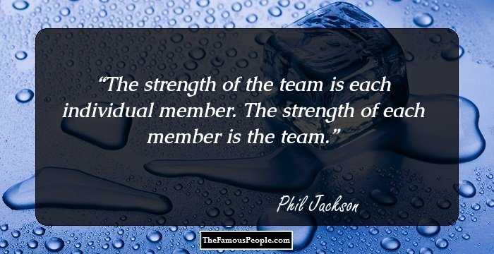 15 Thought Provoking Quotes By Phil Jackson On Success Leadership