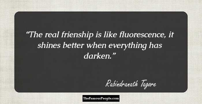 99 Motivational Quotes By Rabindranath Tagore The Author Of Gitanjali