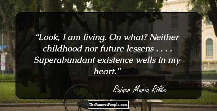 100 Enlightening Quotes By Rainer Maria Rilke, The Author