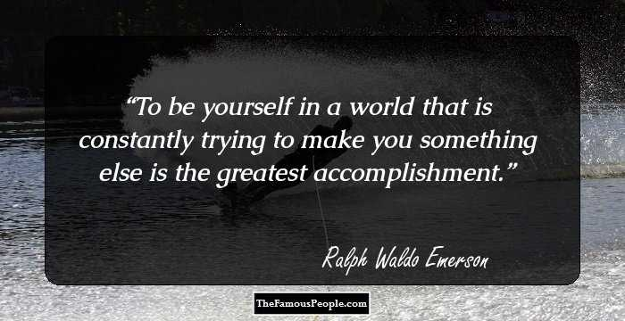 100 Great Quotes By Ralph Waldo Emerson That Will Give New Direction