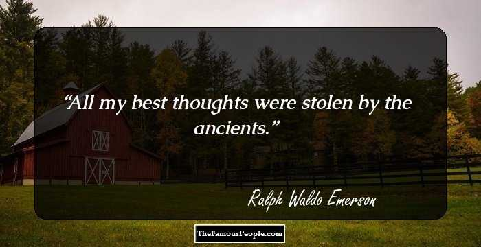 100 Great Quotes By Ralph Waldo Emerson That Will Give New