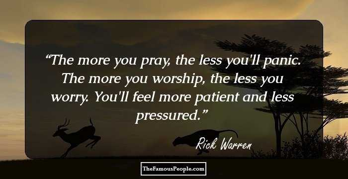 100 Inspirational Quotes By Rick Warren, The Founder Of ...