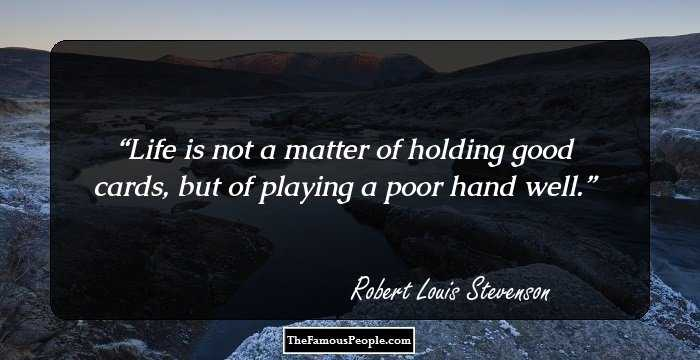 48 Inspiring Quotes By Robert Louis Stevenson, The Renowned ...
