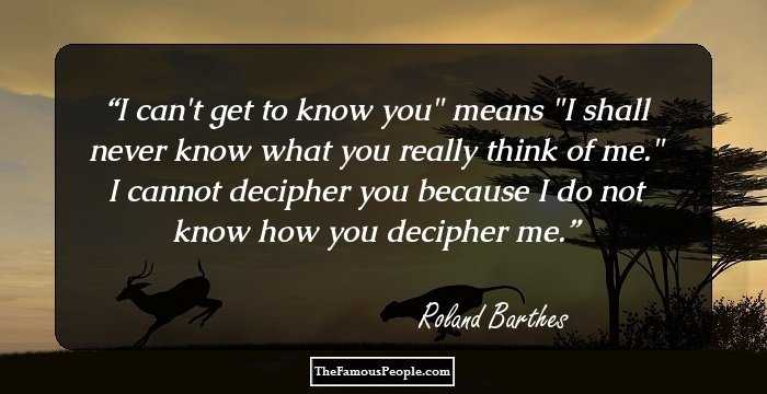 86 Inspirational Quotes By Roland Barthes That Will Touch Every