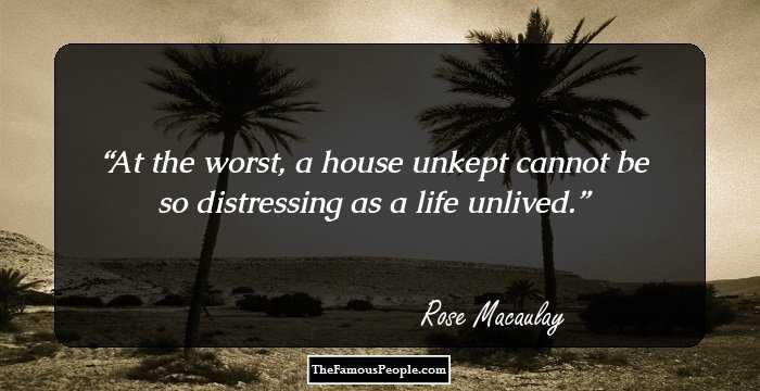 9 Mind Blowing Quotes Sayings By Rose Macaulay