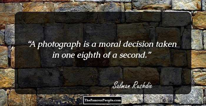 A Photograph Is Moral Decision Taken In One Eighth Of Second