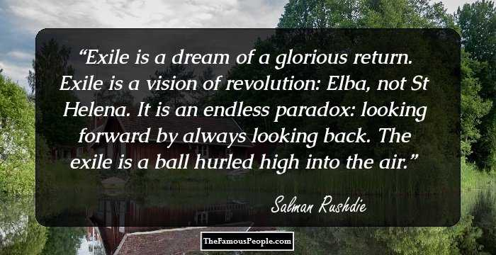97 Famous Salman Rushdie Quotes That We Cant Ignore