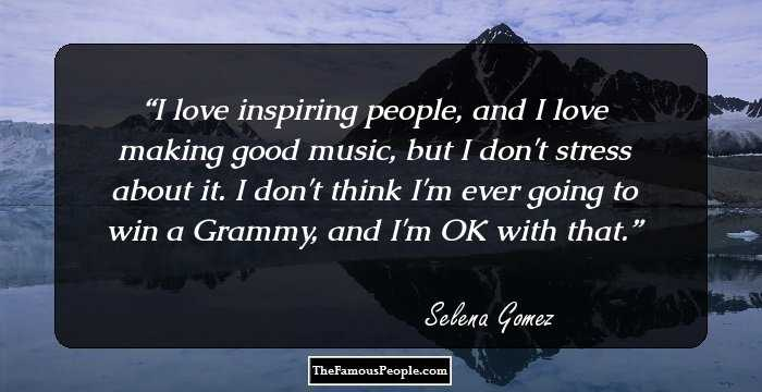 146 Selena Gomez Quotes For A Fresh Perspective