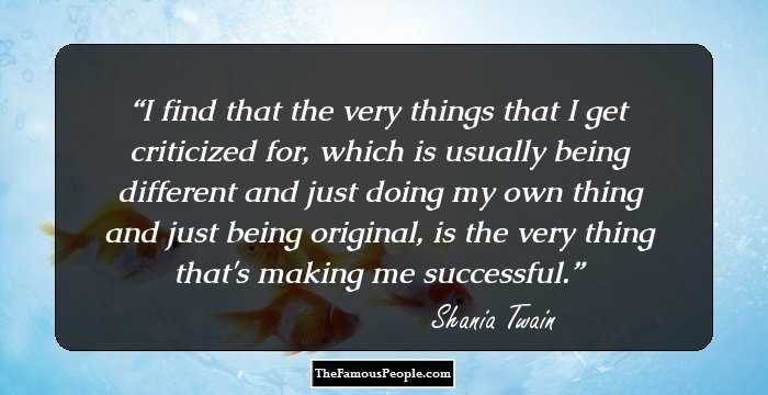 95 Great Quotes By Shania Twain The Queen Of Country Pop