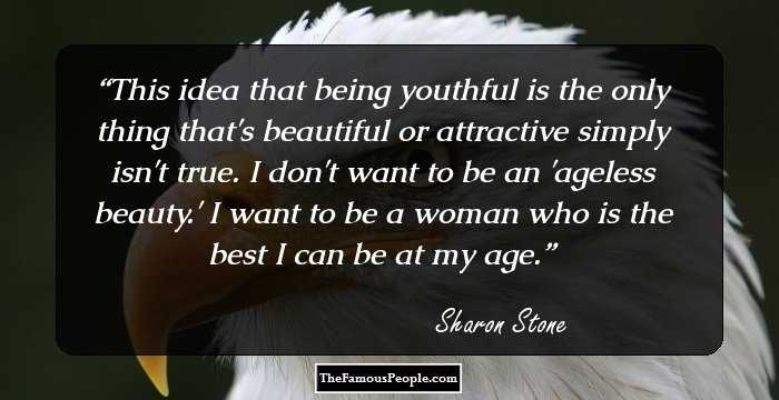 111 Inspiring Quotes By Sharon Stone That You Should Bookmark
