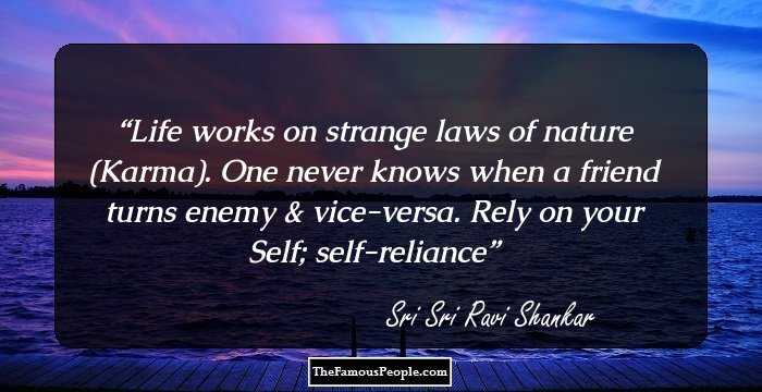 40 Insightful Quotes By Sri Sri Ravi Shankar That Will Teach You The Art Of Living