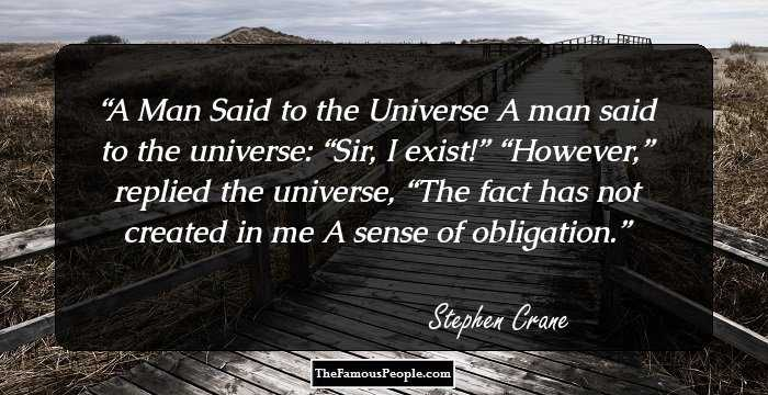 51 Great Quotes By Stephen Crane