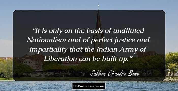 21 Subhash Chandra Bose Inspirational Quotes