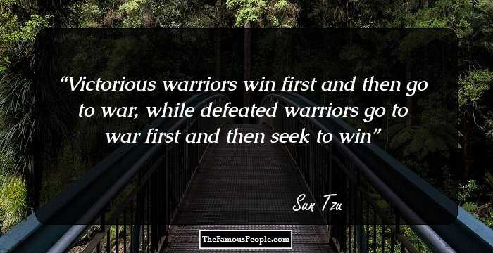 100 Inspirational Quotes By Sun Tzu That Will Help You Take On The World