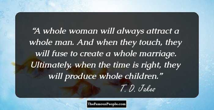 129 Insightful Quotes By T.D Jakes That Will Ignite Your ...
