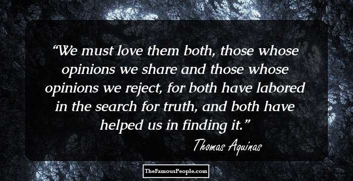 68 Thomas Aquinas Quotes That Will Help You When The Spirit Is ...