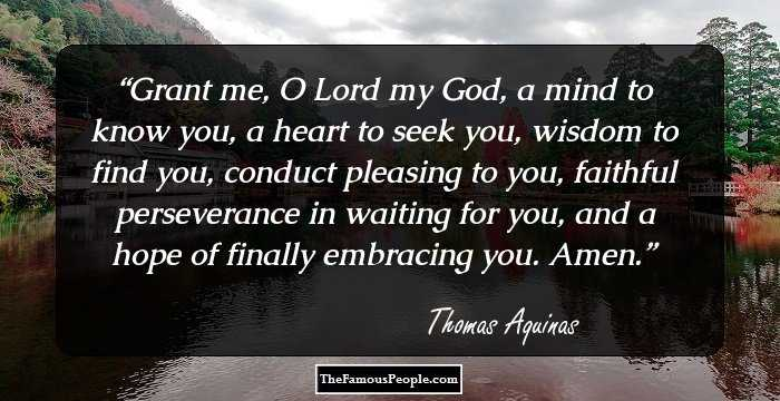 68 Thomas Aquinas Quotes That Will Help You When The Spirit Is