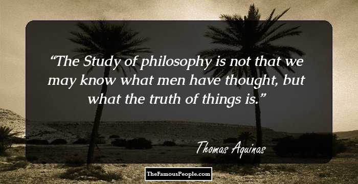 68 Thomas Aquinas Quotes That Will Help You When The Spirit ...