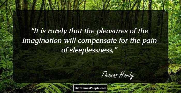 100 Famous Quotes By Thomas Hardy, The Author Of Tess of the