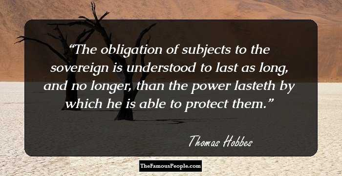 Thomas Hobbes Social Contract Quotes Entrancing 72 Insightful Quotesthomas Hobbes For The Savants