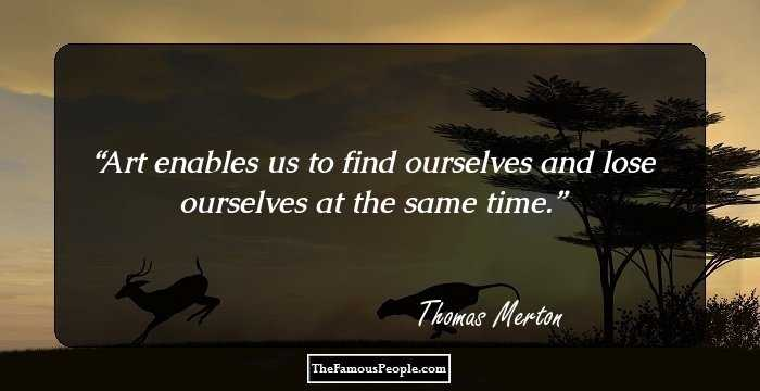 60 Inspiring Quotes By Thomas Merton On Love And Spirituality Best Thomas Merton Quotes