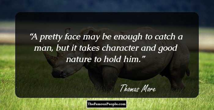 51 Thought Provoking Quotes By Thomas More To Ponder