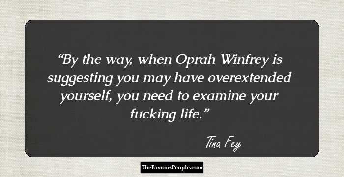 100 Tina Fey Quotes That Are Just So Wise