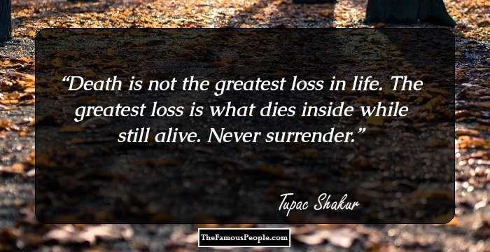 Tupac Death Quotes: Tupac Amaru Shakur Biography