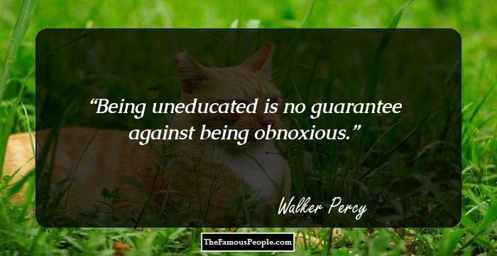 62 Insightful Quotes By Walker Percy The Renowned American Novelist