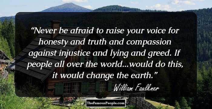 60 Profound William Faulkner Quotes You Need To Know Extraordinary William Faulkner Quotes