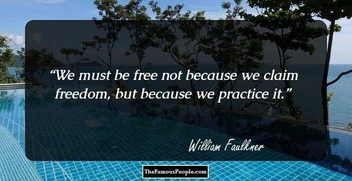 60 Profound William Faulkner Quotes You Need To Know Adorable William Faulkner Quotes