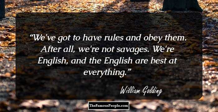 """we ve got to have rules and obey them after all we re not savages View the latest news and resources from town legal,  """"we've got to have rules and obey them after all, we're not savages we're english,."""