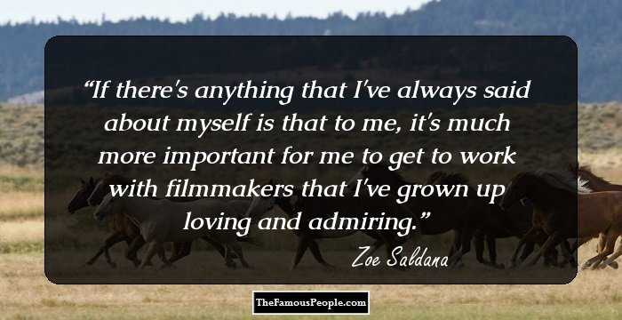 100 Powerful Quotes By Zoe Saldana To Help You Live Life On Your Own